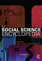 The Social Science Encyclopedia ebook by Adam Kuper
