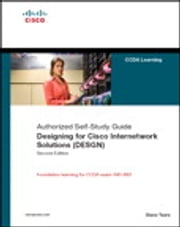 Designing for Cisco Internetwork Solutions (DESGN) (Authorized CCDA Self-Study Guide) (Exam 640-863) ebook by Diane Teare