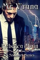 Mr. Vrana ebook by Rebecca Main