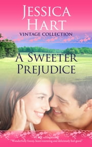 A Sweeter Prejudice ebook by Jessica Hart