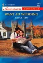 Want Ad Wedding ebook by Neesa Hart
