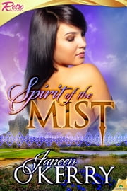 Spirit of the Mist ebook by Janeen O'Kerry