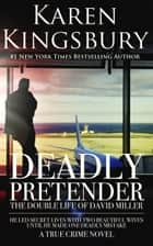 Deadly Pretender ebook by Karen Kingsbury