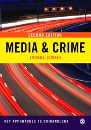 Media & Crime ebook by Professor Yvonne Jewkes