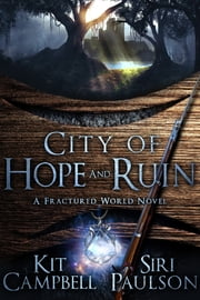 City of Hope and Ruin ebook by Kit Campbell,Siri Paulson