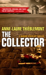 The Collector ebook by Anne-Laure Thiéblemont,Sophie Weiner