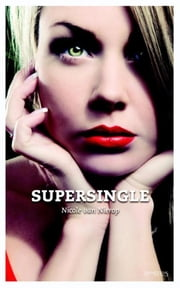 Supersingle ebook by Nicole van Nierop