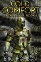 Cold Comfort ebook by Eric Thomson