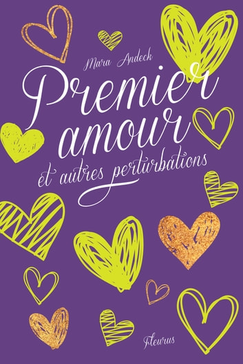 Premier amour et autres perturbations ebook by Mara Andeck