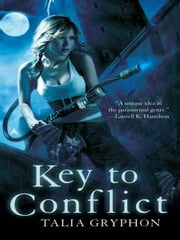 Key to Conflict ebook by Talia Gryphon
