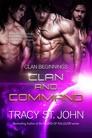 Clan and Command ebook by Tracy St. John