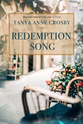 Redemption Song ebook by Tanya Anne Crosby