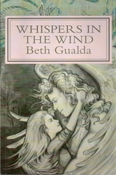 Whispers in the Wind ebook by Beth Gualda