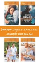 Harlequin Superromance January 2018 Box Set ebook by Janice Kay Johnson, Jo Leigh, Rachel Brimble,...