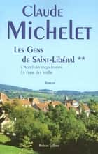 Les gens de Saint Liberal - Tome 2 ebook by Collectif
