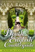 Death in the English Countryside 電子書 by Sara Rosett