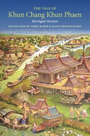 The Tale of Khun Chang Khun Phaen Abridged Version ebook by Chris Baker (Translator),Pasuk Phongpaichit (Translator)