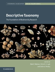 Descriptive Taxonomy - The Foundation of Biodiversity Research ebook by Mark F. Watson,Chris Lyal,Colin Pendry