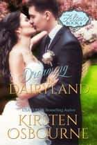 Dreaming in Dairyland - At the Altar, #4 ebook by Kirsten Osbourne