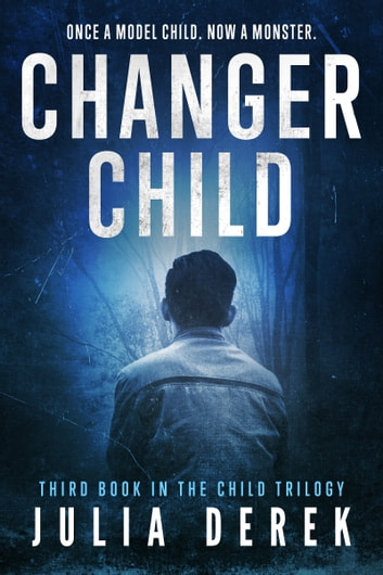 Changer Child ebook by Julia Derek