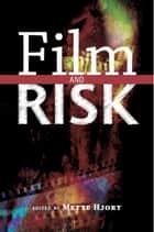 Film and Risk ebook by Mette Hjort