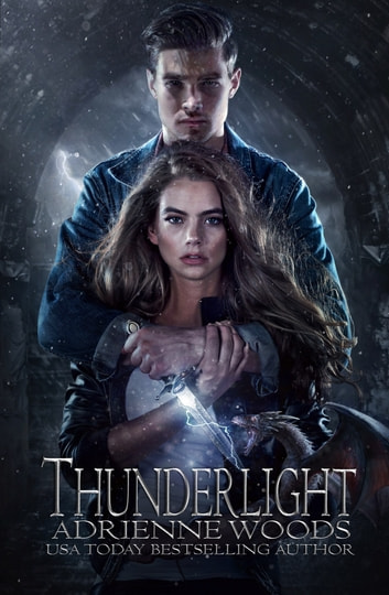 Thunderlight ebook by Adrienne Woods