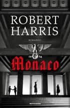 Monaco ebook by Robert Harris