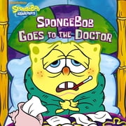 SpongeBob Goes to the Doctor (SpongeBob SquarePants) ebook by Nickelodeon Publishing