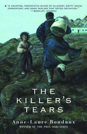 The Killer's Tears ebook by Anne-Laure Bondoux
