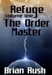 The Order Master ebook by Brian Rush