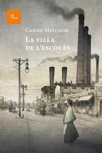 La filla de l'escocès ebook by Carme Melchor Carpio