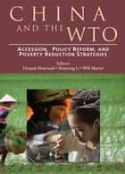 China And The Wto: Accession, Policy Reform, And Poverty Reduction Strategies ebook by World Bank
