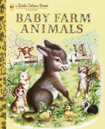 Baby Farm Animals ebook by Garth Williams