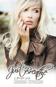 Just Breathe ebook by Rachel Brookes
