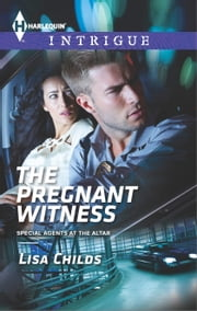 The Pregnant Witness - A Thrilling FBI Romance ebook by Lisa Childs