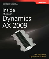 Inside Microsoft Dynamics AX 2009 ebook by The Microsoft Dynamics AX Team