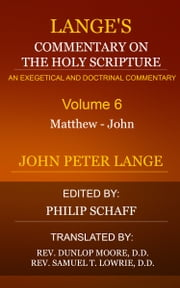 Lange's Commentary on the Holy Scripture, Volume 6 ebook by Lange, John Peter