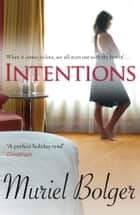 Intentions ebook by Muriel Bolger
