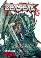 Berserk Volume 3 ebook by Kentaro Miura