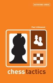 Chess Tactics ebook by Paul Littlewood