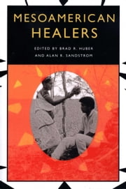 Mesoamerican Healers ebook by