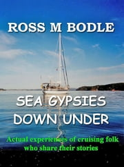 Sea Gypsies Down Under ebook by Ross Bodle
