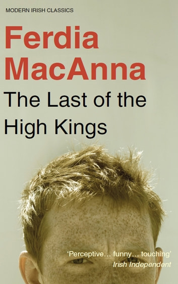 The Last of the High Kings ebook by Ferdia MacAnna