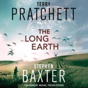 The Long Earth - A Novel audiobook by Terry Pratchett, Stephen Baxter