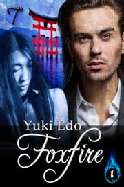 Foxfire ebook by Yuki Edo