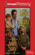 The Heart of a Hero ebook by Judith Stacy