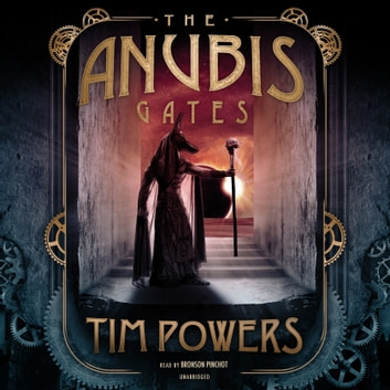 The Anubis Gates audiolibro by Tim Powers