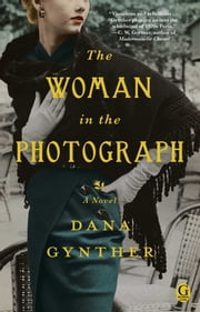 The Woman in the Photograph ebook by Dana Gynther