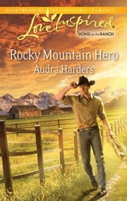 Rocky Mountain Hero ebook by Audra Harders