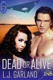 Dead or Alive (1Night Stand series) ebook by L.J. Garland